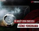 Nhờ mua lốp xe, được đến Nhật xem thần tượng Chelsea thi đấu
