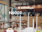 Router wifi N600R - Wifi giá rẻ - chất lượng bất ngờ