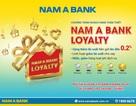 Hàng loạt đặc quyền từ chương trình khách hàng thân thiết Nam A Bank Loyalty