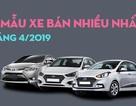 """Top 10 mẫu xe bán nhiều nhất tháng 4/2019: Hàng """"hot"""" mất hút"""