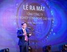 """Quyết đi đầu trong """"Make in Vietnam"""", Viettel lập Tổng công ty mới"""