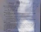 Nghệ An: Thí sinh than đề Toán lớp 10 khó kiếm được điểm cao