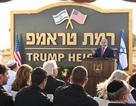 """Israel công bố """"Cao nguyên Trump"""", cảm ơn Mỹ công nhận cao nguyên Golan"""