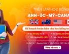 Triển lãm học bổng Anh, Úc, Mỹ, Canada: Kế hoạch hoàn hảo săn học bổng toàn phần!