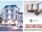 Thẩm mỹ viện AURA khai trương cơ sở thứ 7 tại Thành phố Vĩnh Long