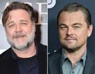 Russell Crowe từng chi 700 triệu đồng trong lúc say xỉn vì… Leonardo DiCaprio
