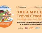Hanwha DREAMPLUS khởi động dự án đi tìm Travel Creator tại Việt Nam