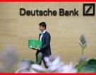 """Cú """"đại phẫu"""" tại ngân hàng lớn nhất nước Đức có tác động tới chứng khoán Việt?"""