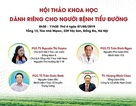 Tổng hội Y học Việt Nam tổ chức hội thảo khoa học dành riêng cho người bệnh tiểu đường