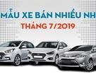 Top 10 mẫu xe bán nhiều nhất Việt Nam tháng 7/2019