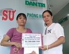 Bạn đọc Dân trí giúp 2 mẹ con cùng bị ung thư hơn 91 triệu đồng