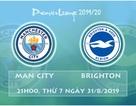 Man City - Brighton: Chờ buổi chiều bùng nổ ở Etihad