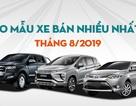 """Top 10 mẫu xe bán chạy nhất tháng 8/2019: Vắng hàng """"hot"""" Toyota Fortuner"""