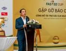 Giải vô địch Câu lạc bộ Golf Hà Nội lần thứ 3 - Fastee Cup: Nguồn cảm hứng cho cộng đồng golf Việt