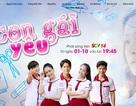 """Đón xem """"Con gái yêu"""" trên SCTV14 do SCTV sản xuất"""