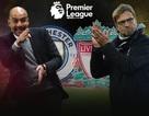 Man City - Liverpool: Khúc cua tử thần