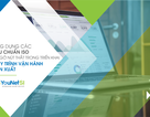 Chinh phục chuẩn ISO trong nội bộ doanh nghiệp nhờ ứng dụng công nghệ thông tin hiệu quả