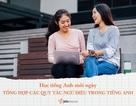 Học tiếng Anh mỗi ngày: Tổng hợp các quy tắc ngữ điệu trong tiếng Anh
