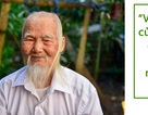 """Chuyện về """"ông Tiên"""" 97 tuổi có một không hai dưới chân núi Tản"""