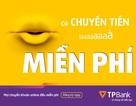 Ngân hàng đầu tiên tại Việt Nam miễn toàn bộ phí chuyển tiền và rút tiền