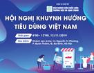 Hội nghị khuynh hướng tiêu dùng Việt Nam