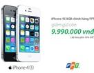 iPhone 4S chính hãng bất ngờ giảm giá