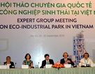 """Việt Nam chưa có khu công nghiệp nào được coi là """"sinh thái"""""""