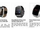 Choáng ngợp với smartwatch Trung Quốc ồ ạt về Việt Nam