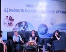 Nhân tài Đất Việt - Bệ phóng thành công của startup Việt Nam