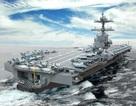Mỹ sẽ điều tàu sân bay hiện đại nhất tới châu Á để đối phó Trung Quốc