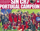 Báo chí thế giới ngợi ca chức vô địch Euro 2016 của Bồ Đào Nha