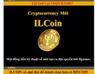 Lại rộ đồng tiền ảo mới IL Coin: Biến tướng của kinh doanh đa cấp?