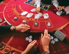 Mở cửa casino cho người Việt: Nhìn từ kinh nghiệm quốc tế