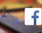 Facebook ra mắt ứng dụng siêu nhẹ và mượt mà dành cho Android
