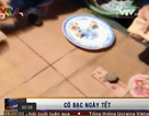 Clip cờ bạc trong dịp Tết