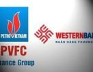 """Ngân hàng hợp nhất PVFC - Westernbank sẽ mang """"họ"""" dầu khí"""
