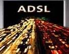 Thị trường ADSL tăng trưởng rất nhanh