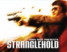 Stranglehold – Siết chặt vòng vây