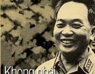 Làm sách về Đại tướng Võ Nguyên Giáp: Những câu chuyện xúc động