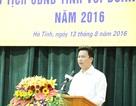 """Chủ tịch Hà Tĩnh: """"Ai sách nhiễu cứ nhắn tin cho tôi"""""""