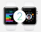 Apple trình làng nền tảng WatchOS 2 dành cho Apple Watch