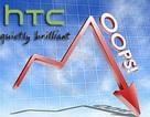 HTC tiếp tục lâm vào khủng hoảng với khoản thua lỗ lớn