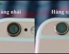 """Cách nhận biết iPhone 6s """"dỏm"""" bị """"phù phép"""" làm nhái từ iPhone 6"""