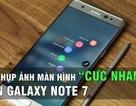 Mẹo chụp ảnh màn hình cực nhanh trên Galaxy Note7