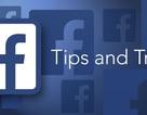 Một số mẹo thú vị trên Facebook có thể bạn chưa biết