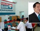 """Cựu """"phó tướng"""" Southern Bank xin rút khỏi HĐQT KienLong Bank"""