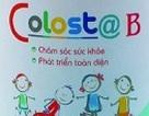 Colost @ B - Trẻ em hết ốm vặt, biếng ăn