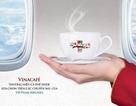 Vinacafé: Thương hiệu café chính thức đồng hành cùng Vietnam Airlines