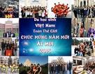 Cảm động clip chúc Tết Ất Mùi của du học sinh Việt toàn thế giới
