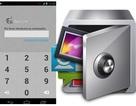 Ứng dụng bảo vệ tin nhắn, hình ảnh riêng tư… trên smartphone Android